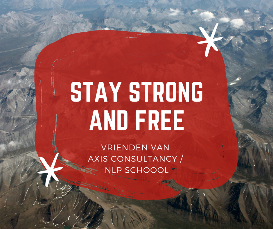 Stay strong and free Axis Consultancy nlp in bedrijf in Nederland